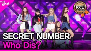 Download lagu SECRET NUMBER, Who Dis? (시크릿넘버, Who Dis?) [THE SHOW 200609]