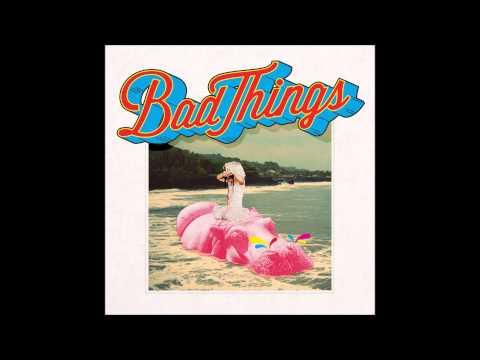 Bad Things - Fool