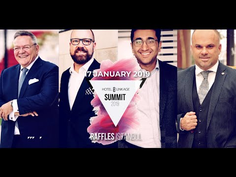 Hotel Linkage Summit 2019 | 17th Of Jan At Raffles Istanbul | The Leading Travel Tech Summit