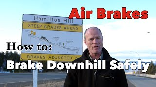 Download How to Brake Downhill Safely | Air Brakes Smart Mp3 and Videos