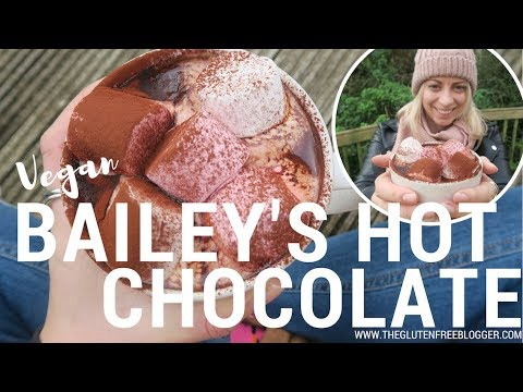 VEGAN BAILEY'S HOT CHOCOLATE GLUTEN FREE
