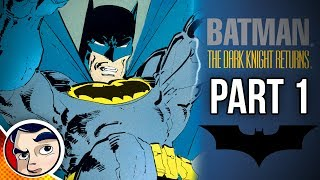"The Dark Knight Returns ""Rise of Batman"" PT1 - InComplete Story 
