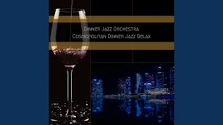 Immaculate Refined Jazz for Candle Light Dinner