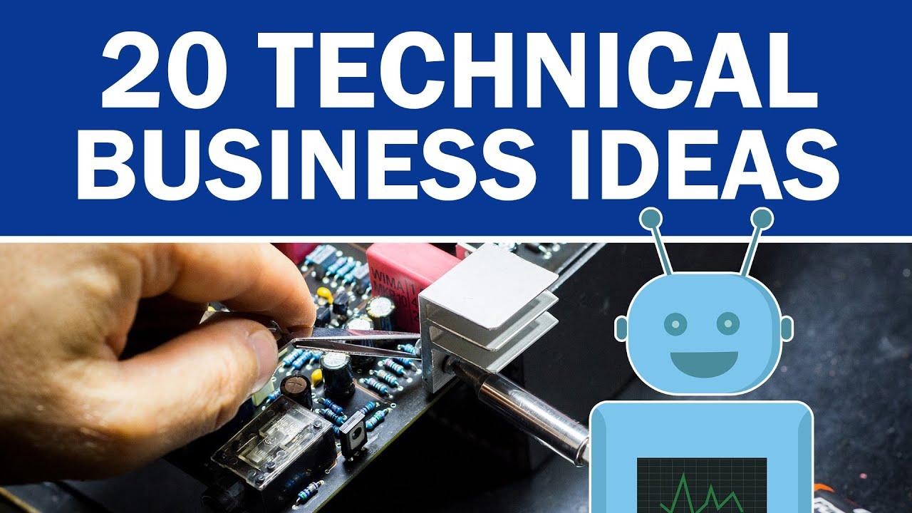 20 Technical Business Ideas