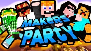 Minecraft - Makers Party [CSAK NE ARRA LÉPJ!]
