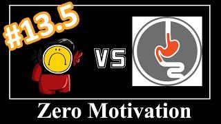 Zero Motivation #13.5 - No Zero Movation? D: Update Episode!