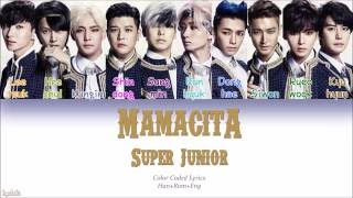 Super Junior (슈퍼주니어) – MAMACITA (아야야) (Color Coded Lyrics) [Han/Rom/Eng]