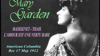 Mary Garden - Thais