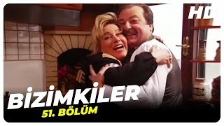 Bizimkiler 51. Bölüm | Nostalji Diziler