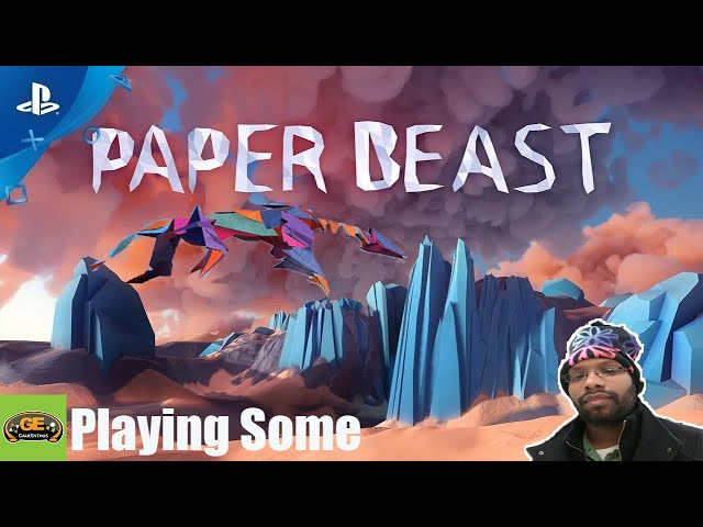 Playing Some | Paper Beast (PSVR)