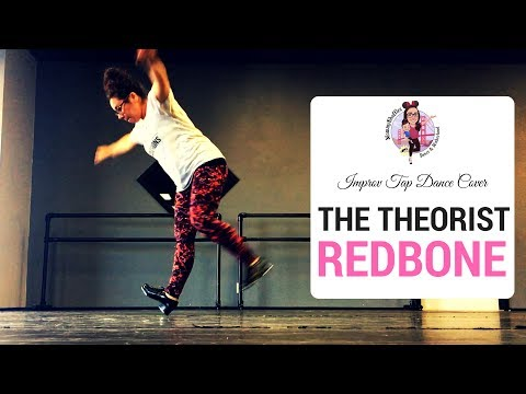 The Theorist - Redbone   MommyShuffles   Improv Tap Dance Cover