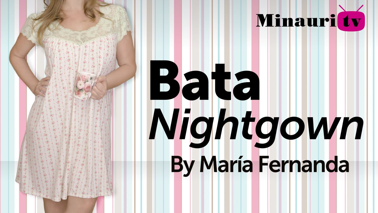 Nightgown-Camisón-Bata-Dormir-Camisola- Camicia da notte - YouTube