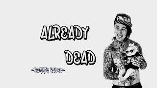 Already dead - Ronnie Radke (Lyrics)