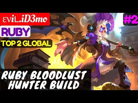 Ruby Bloodlust Hunter Build [Top 2 Global Ruby] | ενiʟ.iD3mo Ruby Gameplay & Build #2 Mobile Legend