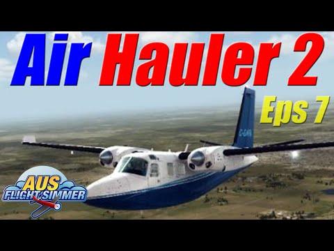 Air Hauler 2 | Eps 7 | Starting Over | Ferry Flight 1
