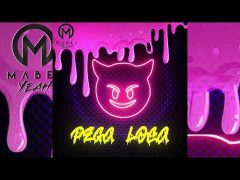 Pega loca - Mabel yeah (audio oficial )