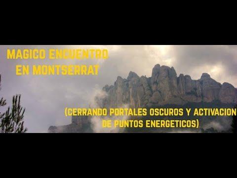 Encuentro en Montserrat, cerrando portales oscuros y activando puntos energéticos de Luz