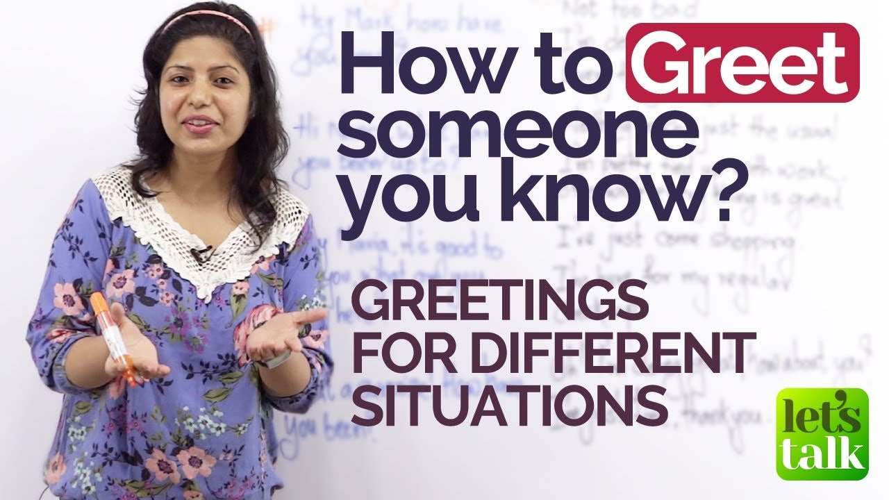 How To Greet Someone You Know English Speaking Lesson For