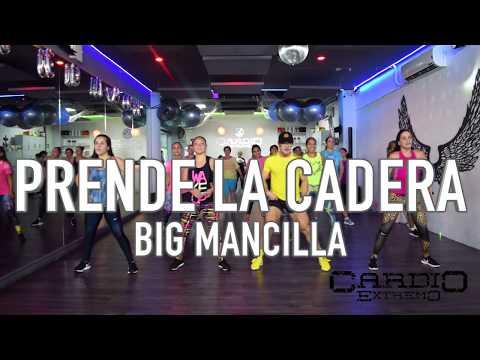 Prende la Cadera - Big Mancilla by Cesar James Zumba Cardio Extremo