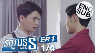 [Eng Sub] Sotus S The Series | EP.1 [1/4]