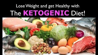 THE KETOGENIC DIET:  Lose Weight and Feel Great!