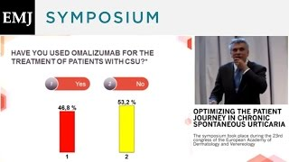 Optimizing the Patient Journey in Chronic Spontaneous Urticaria - Panel Discussion/Audience Q&A