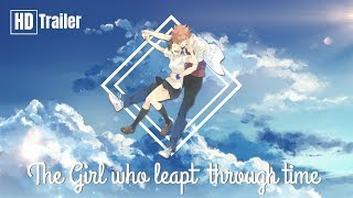 The Girl Who Leapt Through Time Trailer「 Fan Made」