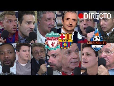DIRECTO   Liverpool VS. Barça con EL CHIRINGUITO   VUELTA SEMIFINAL CHAMPIONS