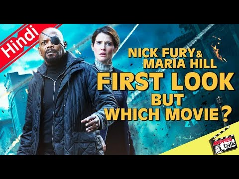 Nick Fury & Maria Hill First Look But Which Movie ? [Explained In Hindi]