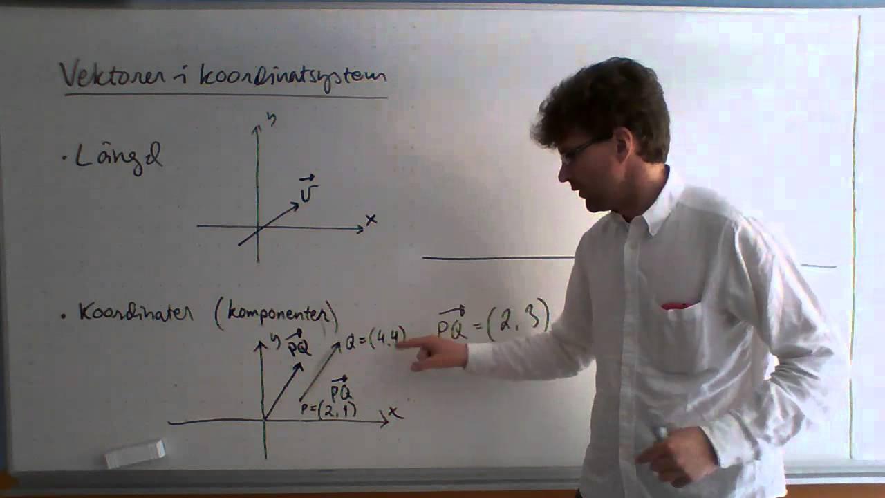 Ma1C: Vektorer i koordinatsystem; längd och komponenter/koordinater