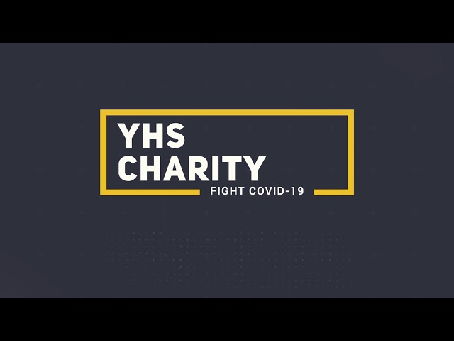 YHS Charity Fight COVID-19 (Part 2)
