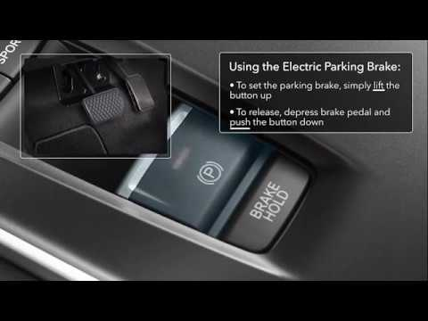 How To Use The Electric Parking Brake Automatic Brake Hold On 2018