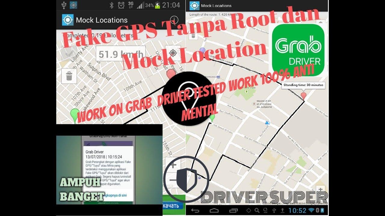 Fake Gps Tanpa Mock Dan Root Work 100% On Grab Driver