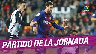 Partido de la Jornada: FC Barcelona vs Valencia CF