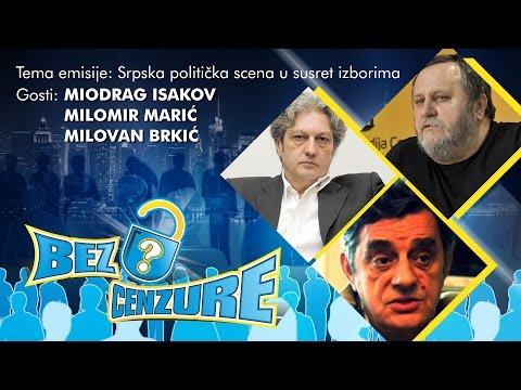 BEZ CENZURE - Miodrag Isakov, Milovan Brkić i Milomir Marić