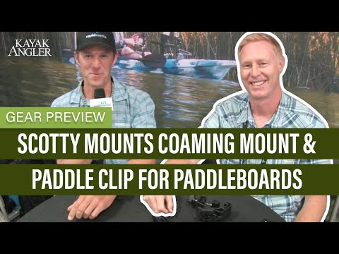 Scotty Mounts Coaming Mount & Paddle Clip For Paddleboards | Gear Preview