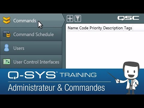 Q-SYS Training - Administrator & Configurator Part B: Administrator Commands (French)