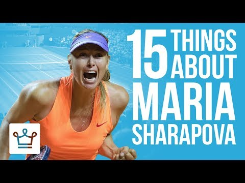 15 Things You Didn't Know About Maria Sharapova
