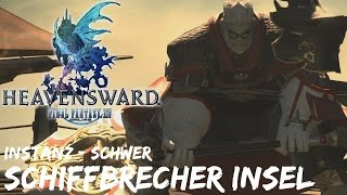 "Final Fantasy 14: Heavensward | Schiffbrecher Insel ""schwer"" | Level 60 | Barde | [HD+]"