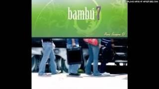 Bambu7 - Tuyo Soy.Mp3 - MUSICA CATOLICA