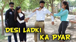DESI LADKI KA PYAR - | BakLol Video |