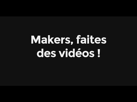 Conférence  Makers, faites des vidéos !   Fablab Festival 2016  Monsieur Bidouille