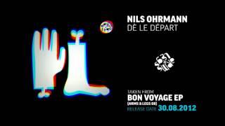 Nils Ohrmann - Dè Le Départ (Official)