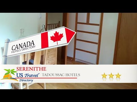 Serenithe - Tadoussac Hotels, Canada