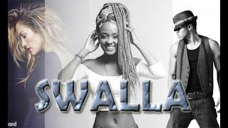 SWALLA (Mash Up)_Dj Glen D'weezy