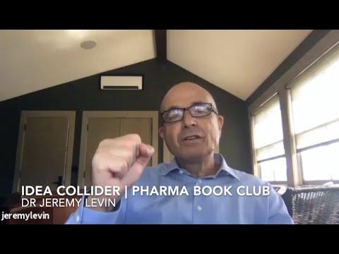 IDEA Collider | Pharma Book Club | Dr Jeremy Levin