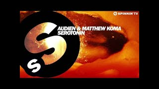 Audien & Matthew Koma - Serotonin (OUT NOW)