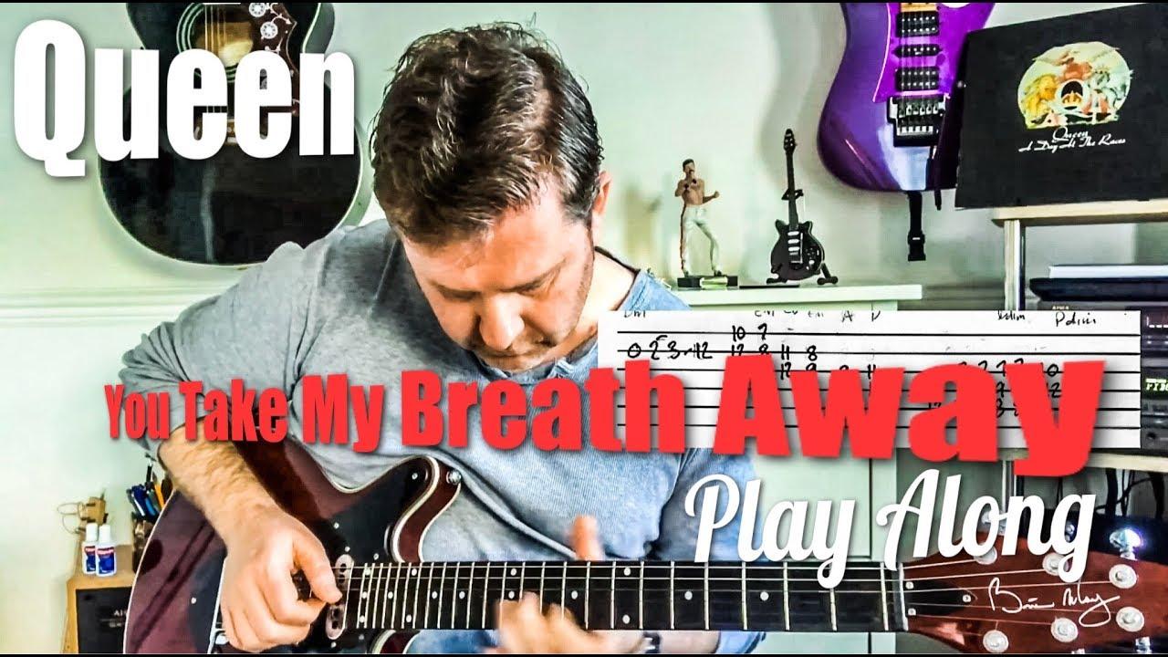 Queen You Take My Breath Away Guitar Play Along Guitar Tab