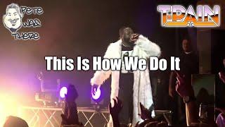 T-Pain - This Is How We Do It (Aztec Theatre, San Antonio, TX 03/16/2019) HD