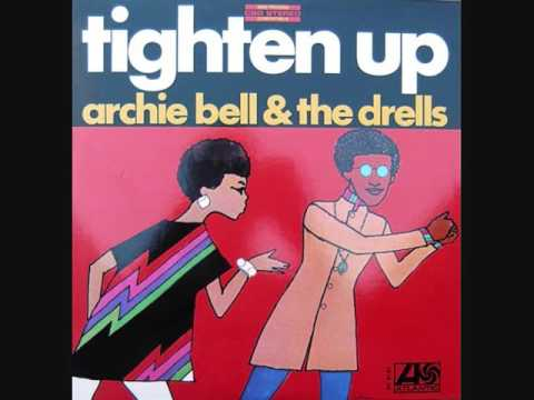 Archie Bell and the Drells Usa, 1968   Tighten Up Full